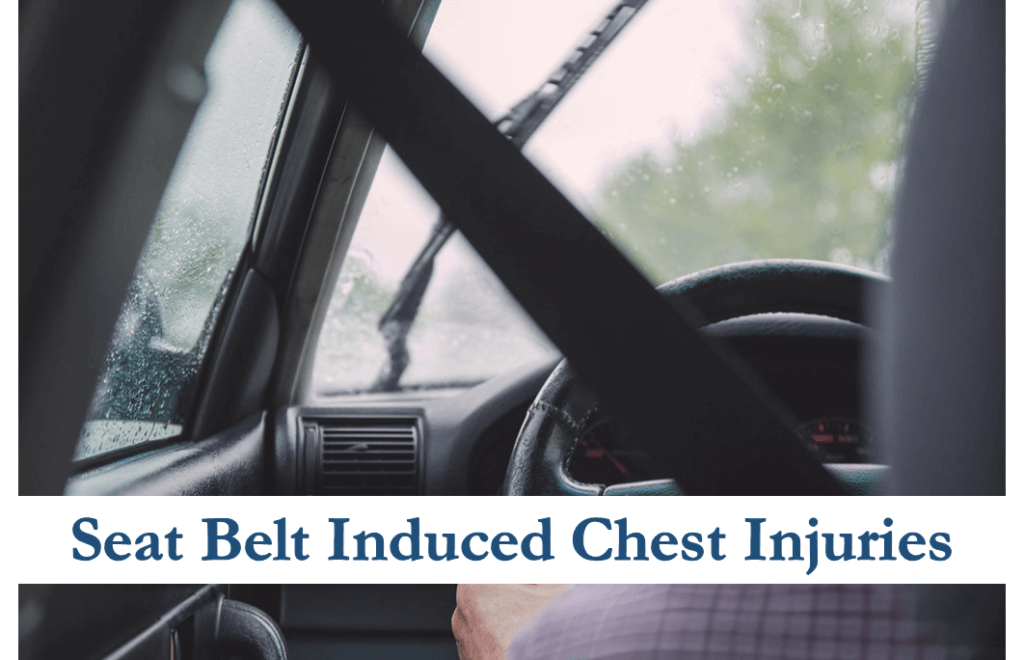 seat belt induced chest injuries