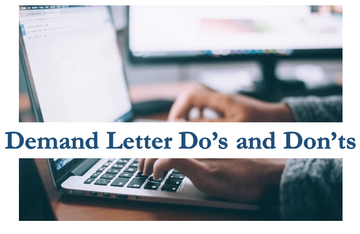 demand letter dos and donts