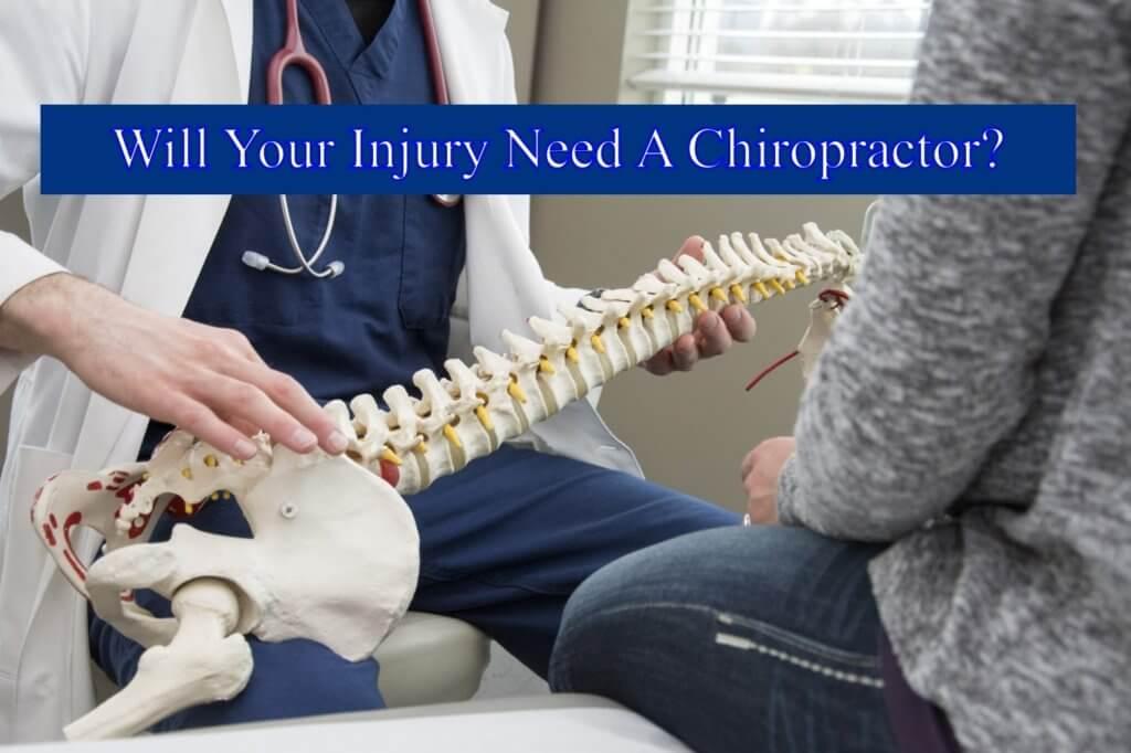Injury Needs a Chiropractor