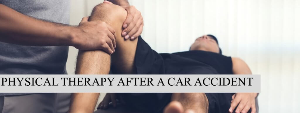 Physical Therapy After Car Accident